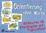 Orientierung ohne Worte - Bildkarten für Stundenplan und Tagesablauf